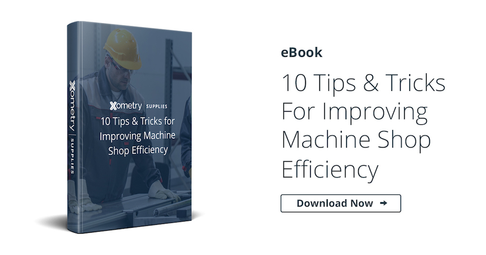 eBook: 10 Tips & Tricks For Improving Machine Shop Efficiency