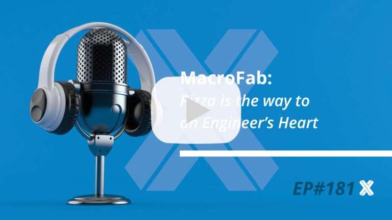 MacroFab Podcast