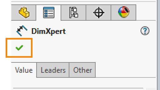 Xometry Instant Quoting Engine Add-In for SOLIDWORKS - Green Check Mark in the DimXpert Window