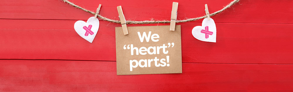 "We ""heart"" parts!"
