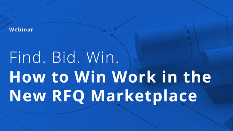 On-Demand Webinar: How to Win Work in the RFQ Marketplace